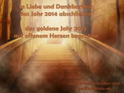 Webinar: In Liebe und Dankbarkeit das Jahr 2014 abschließen, das goldene Jahr 2015 mit offenem Herzen begrüßen