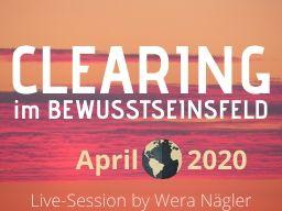 Webinar: Clearing im Bewusstseinsfeld [April 2020]