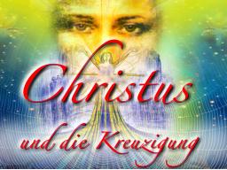 Webinar: Christus und die Kreuzigung