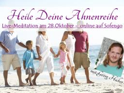 Webinar: Heile deine Ahnenreihe - Live-Meditation mit Georg Huber