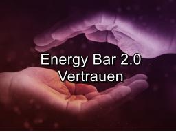Webinar: Energy Bar 2.0 - Vertrauen