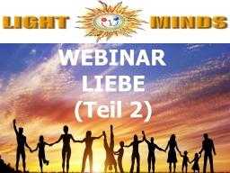 Webinar: Kurs in Positiv Leben - Liebe (Teil 2): Rezept zur Aktivierung von Liebesfähigkeit