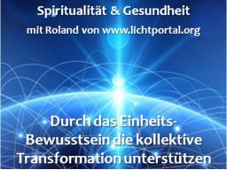 Webinar: Durch das Einheits-Bewusstsein die kollektive Transformation unterstützen