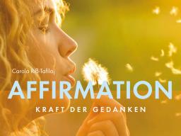 Webinar: Montag-Meditation: Affirmation - Kraft der Gedanken
