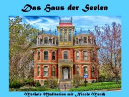 Webinar: Mediale Meditation - Das Haus der Seelen