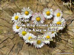 Webinar: Folge dem Weg deines Herzens - Ein Kurs in Liebe, Teil 4