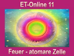 Webinar: ET-Online 11 Feuer - atomare Zellebene