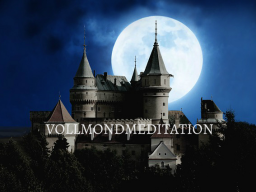 Webinar: VOLLMONDMEDITATION Oktober 2017