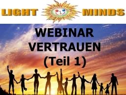 Webinar: Kurs in Positiv Leben - Vertrauen (Teil 1): Rezept zum Erkennen von Misstrauen