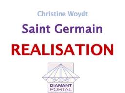 Webinar: Saint Germain: Realisation 10