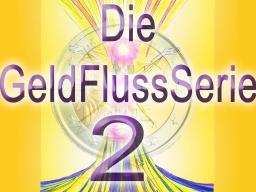 Webinar: GeldFluss 2 Das große Fließen