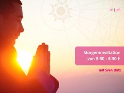 Webinar: 14tägige Morgenmeditation 18.-31.10. auf Zoom (D + EN)
