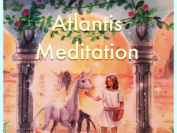 Webinar: Atlantis Meditation