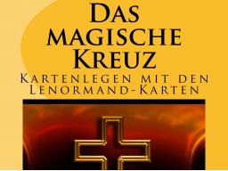 Webinar: Das magische Kreuz - Kartenlegen mit den Lenormand-Karten