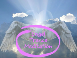 Webinar: Engeltrancemeditation zum Kennenlernen