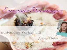 """Webinar: Kostenloser Vortrag """"Energetische Hausreinigung"""""""