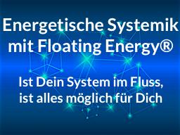 Webinar: Energetische Systemik mit Floating Energy®