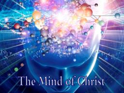 Webinar: AKTIVIERUNG DES CHRISTUS-MIND-SET ./. EGO-MIND-SET - HARMONIE MIT DEN CHRISTUS-GEDANKEN IN DIR