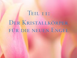 Webinar: Heilung durch die Engel von Selena II - Healing with the Angels from Selena II