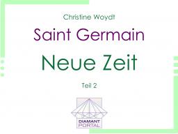 Webinar: Saint Germain: Neue Zeit - Teil 2