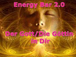 Webinar: Energy Bar 2.0 - Der Gott/die Göttin in Dir
